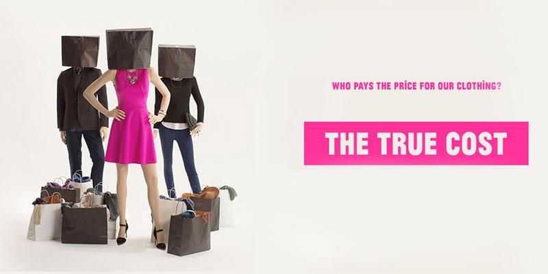 日本初公開!ドキュメンタリー『THE TRUE COST』上映会&トークイベント