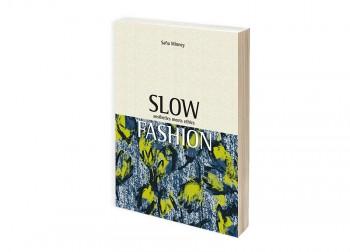 イギリスで発刊したサフィア・ミニーの新著『Slow Fashion』<br />日本のAmazonでも販売開始しました。