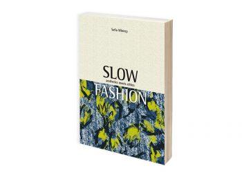イギリスで発刊したサフィア・ミニーの新著『Slow Fashion』<br>日本のAmazonでも販売開始しました。