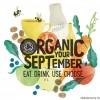 """「オーガニック・セプテンバー」 9月は、オーガニックを""""食べる、飲む、使う、選ぶ""""月間に"""